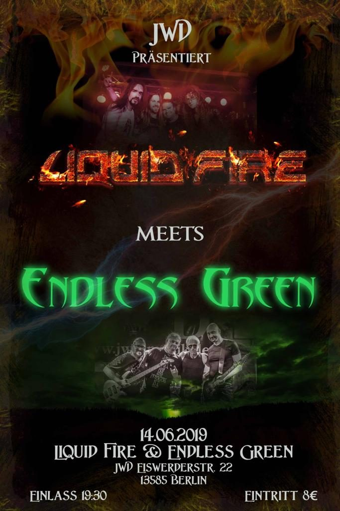 Flyer Liquid Fire meets Endless Green at JWD